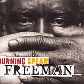 Play & Download Freeman by Burning Spear | Napster