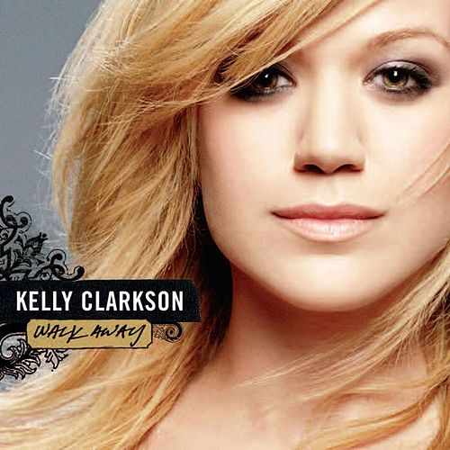Play & Download Walk Away - Remixes by Kelly Clarkson | Napster