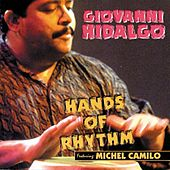 Hands Of Rhythm by Giovanni Hidalgo