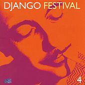 Django Festival 4 by Various Artists