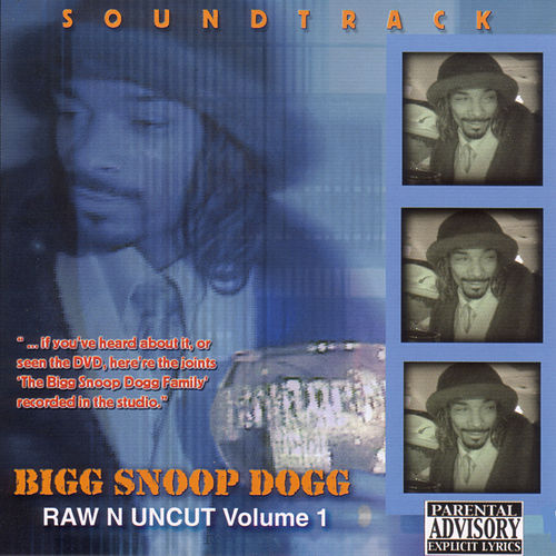 Play & Download Raw N Uncut, The Soundtrack by Snoop Dogg | Napster