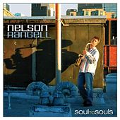 Play & Download Soul to Souls by Nelson Rangell | Napster