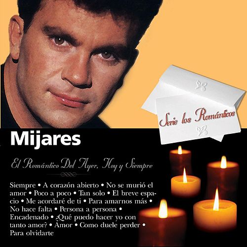 Play & Download Romanticos by Mijares | Napster