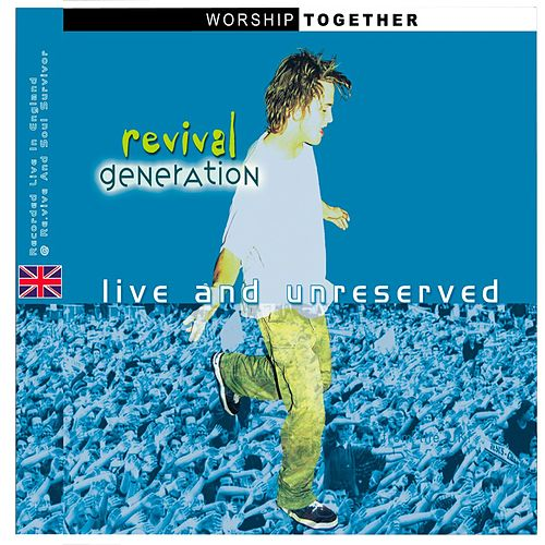 Revival Generation: Live And Unreserved by Various Artists