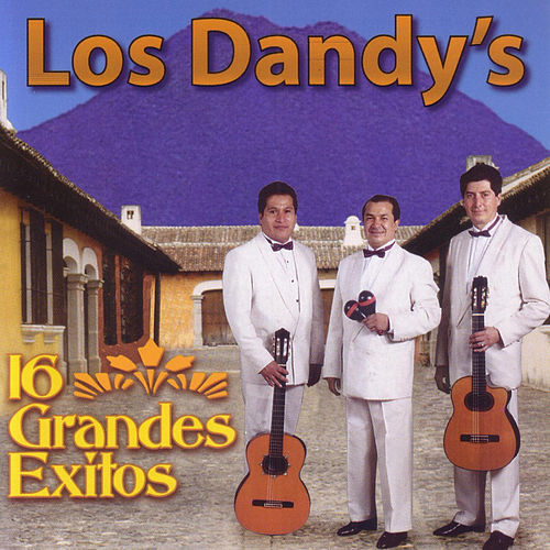 16 Grande Exitos by Los Dandys