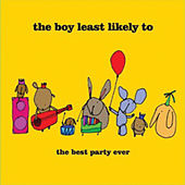 Play & Download Best Party Ever by The Boy Least Likely To | Napster