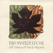 Play & Download This Mystery I Pose by Jeff Johnson (WA) | Napster