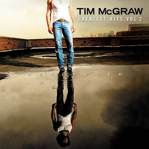 Play & Download Greatest Hits, Vol. 2 by Tim McGraw | Napster