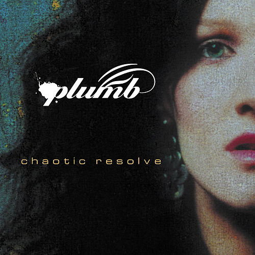 Chaotic Resolve by Plumb