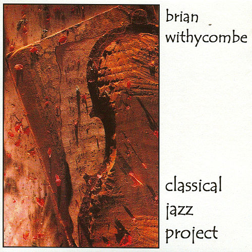 Classica Jazz Project von Brian Withycombe