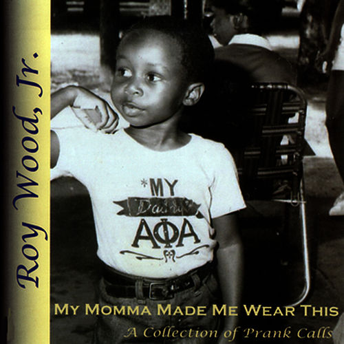 Play & Download My Moma Made Me Wear This by Roy Wood, Jr. | Napster