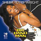 Big Hand Man by Sheba Potts-Wright