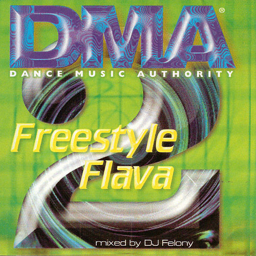 DMA Freestyle Flava, Vol. 2 by Various Artists