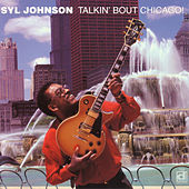 Talkin' Bout Chicago by Syl Johnson