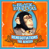 Play & Download Renegotiations: The Remixes by The Black Eyed Peas | Napster