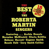 Play & Download The Best of the Roberta Martin Singers by Roberta Martin | Napster