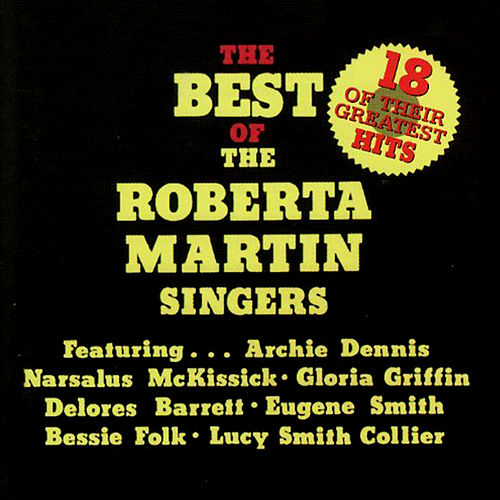 The Best of the Roberta Martin Singers by Roberta Martin