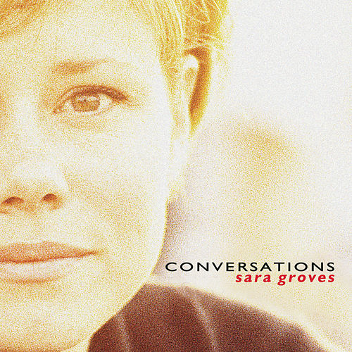 Play & Download Conversations by Sara Groves | Napster
