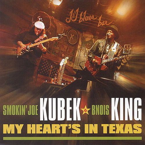 Play & Download My Heart's In Texas by Smokin' Joe Kubek | Napster