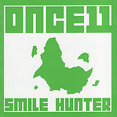 Play & Download Smile Hunter by Once 11 | Napster