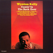 Play & Download Comin' In The Back Door by Wynton Kelly | Napster