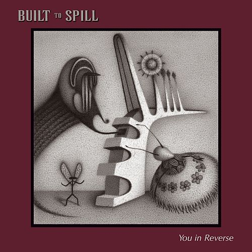 Play & Download You In Reverse by Built To Spill | Napster