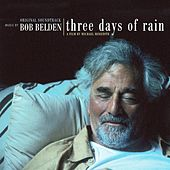 Play & Download Three Days Of Rain by Bob Belden | Napster