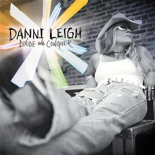 Play & Download Divide And Conquer by Danni Leigh | Napster