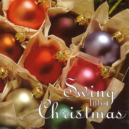 Christmas Impressions: Swing Into Christmas by Various Artists