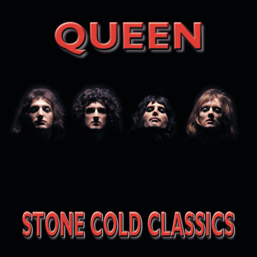 Play & Download Stone Cold Classics by Queen | Napster