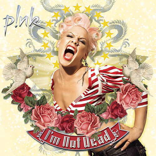 Play & Download I'm Not Dead by Pink | Napster