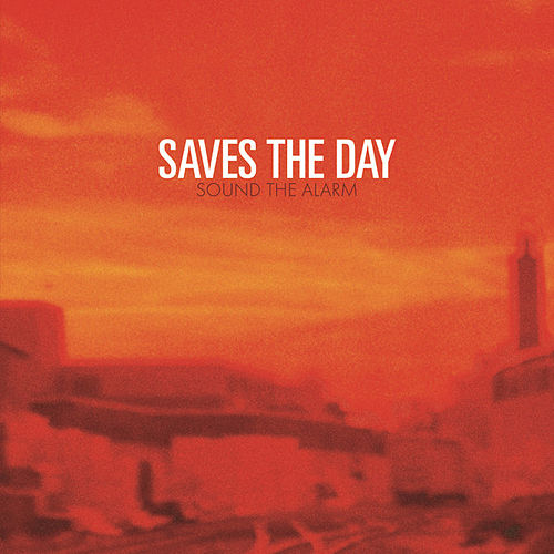 Play & Download Sound The Alarm by Saves the Day | Napster