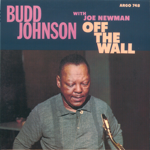 Play & Download Off The Wall by Budd Johnson | Napster
