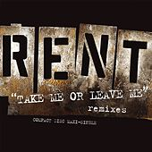 Take Me Or Leave Me by Jonathan Larson