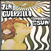 Shadows On The Sun by Zen Guerrilla