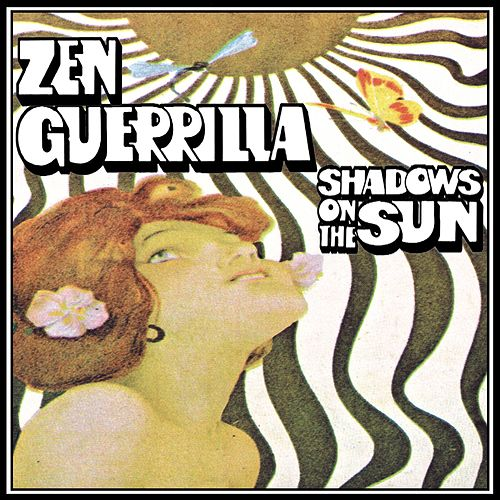 Play & Download Shadows On The Sun by Zen Guerrilla | Napster