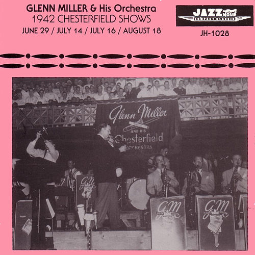 1942 Chesterfield Shows by Glenn Miller