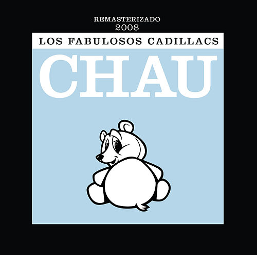 Play & Download Chau by Los Fabulosos Cadillacs | Napster