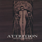 Dante's Kitchen by Attrition