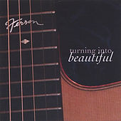 Play & Download Turning Into Beautiful by Ferron | Napster