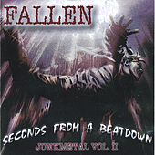Play & Download Seconds From A Beatdown by Fallen | Napster