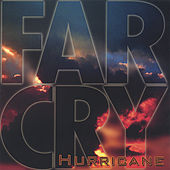 Play & Download Hurricane by Far Cry | Napster
