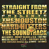 Play & Download Straight From The Streets Presents: Houston Hard Hitters Vol.2 by Various Artists | Napster
