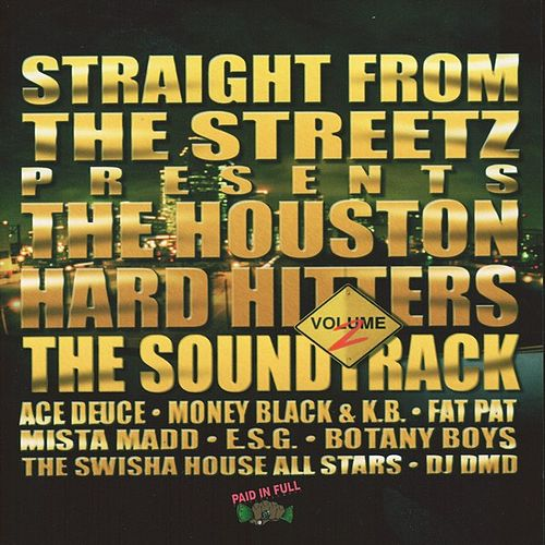 Play & Download Straight From The Streets Presents: Houston Hard Hitters Vol.2 by Various Artists   Napster