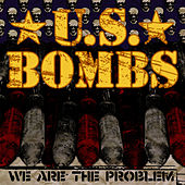 Play & Download We Are The Problem by U.S. Bombs | Napster
