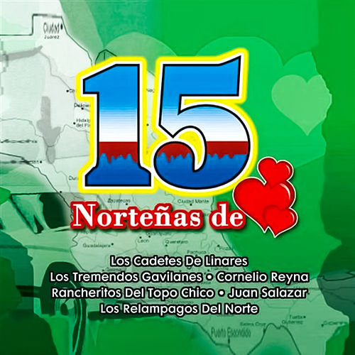 Play & Download 15 Nortenas De Corazon by Various Artists | Napster