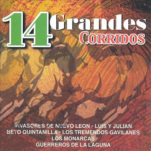 Play & Download 14 Grandes Corridos by Various Artists | Napster