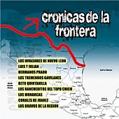 Play & Download Cronicas De La Frontera by Various Artists | Napster