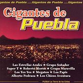Gigantes De Puebla by Various Artists