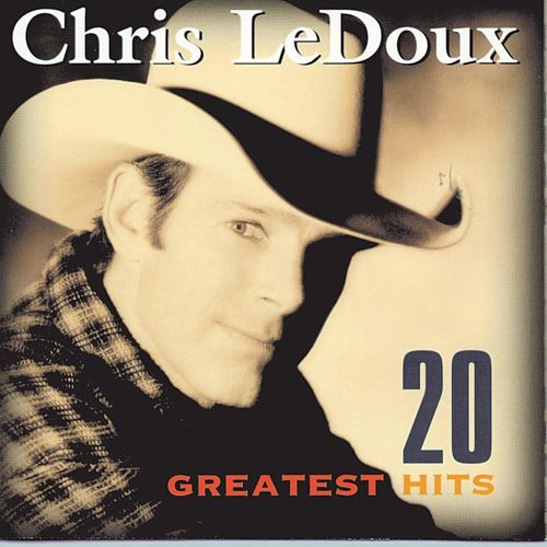 Play & Download 20 Greatest Hits by Chris LeDoux | Napster
